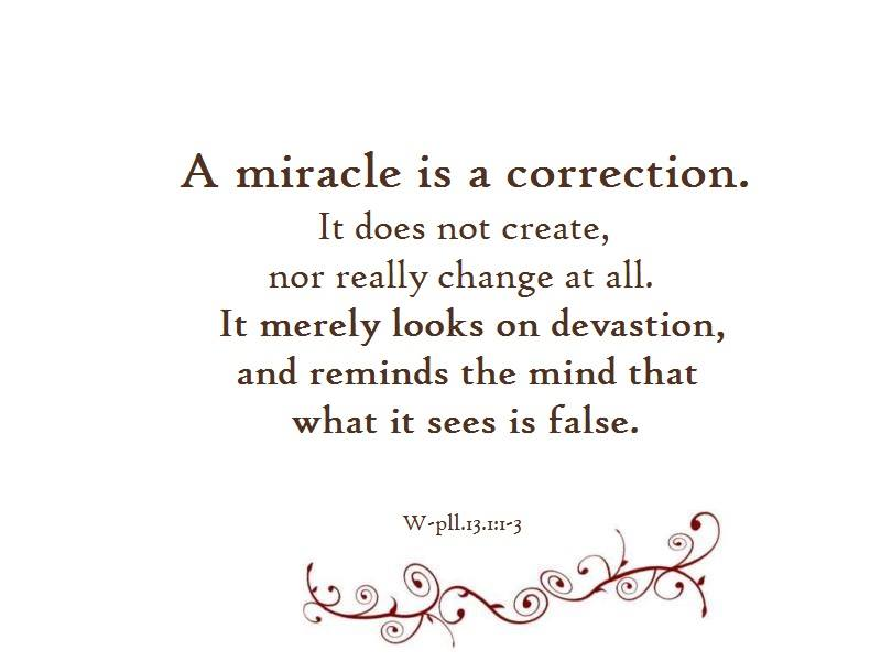 a miracle is a correction